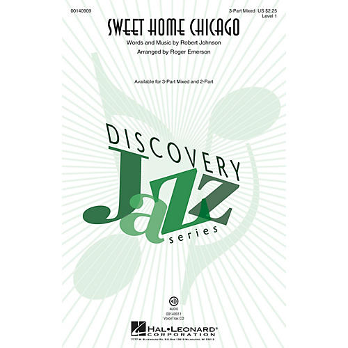 Hal Leonard Sweet Home Chicago (Discovery Level 1) 3-Part Mixed arranged by Roger Emerson