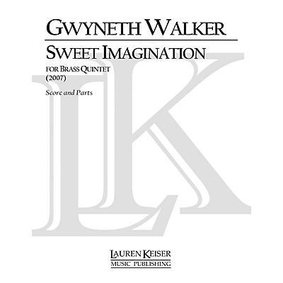 Lauren Keiser Music Publishing Sweet Imagination (Brass Quintet) LKM Music Series by Gwyneth Walker