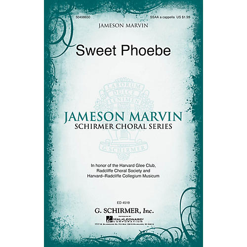 G. Schirmer Sweet Phoebe (Jameson Marvin Choral Series) SSAA A CAPPELLA arranged by Jameson Marvin