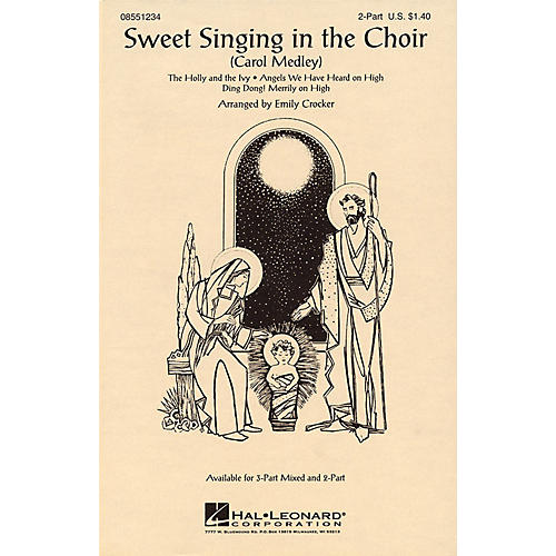 Hal Leonard Sweet Singing in the Choir (Carol Medley) 3-Part Mixed Arranged by Emily Crocker