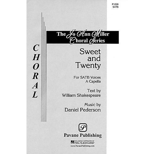 Pavane Sweet and Twenty SATB a cappella composed by Daniel Pederson