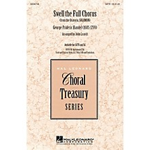 Hal Leonard Swell the Full Chorus (from the Oratorio Solomon) SA Arranged by John Leavitt