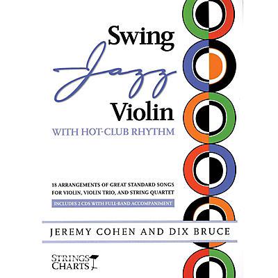 String Letter Publishing Swing Jazz Violin with Hot-Club Rhythm String Letter Publishing Softcover Audio Online by Jeremy Cohen