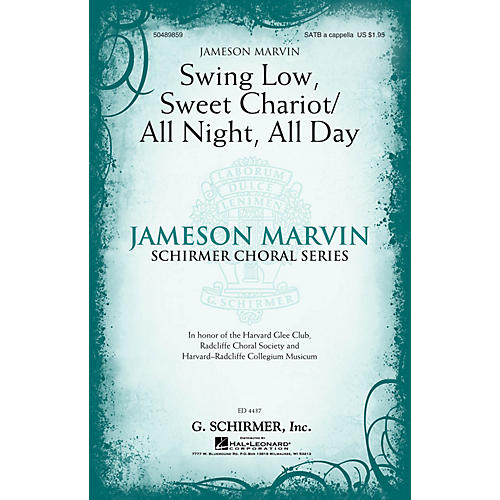 G. Schirmer Swing Low, Sweet Chariot/All Night, All Day SATB a cappella arranged by Jameson Marvin