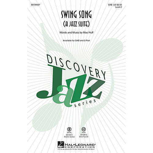 Hal Leonard Swing Song (A Jazz Suite) (Discovery Level 2) ShowTrax CD Composed by Mac Huff