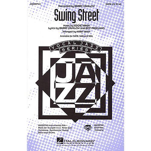 Hal Leonard Swing Street SATB by Barry Manilow arranged by Kirby Shaw