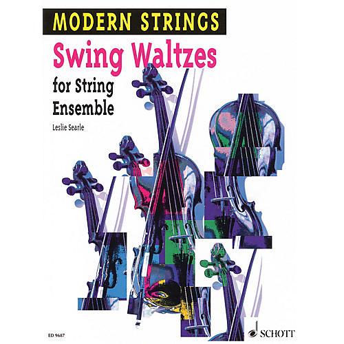 Schott Swing Waltzes (String Ensemble) Schott Series Composed by Leslie Searle Arranged by Peter Mohrs
