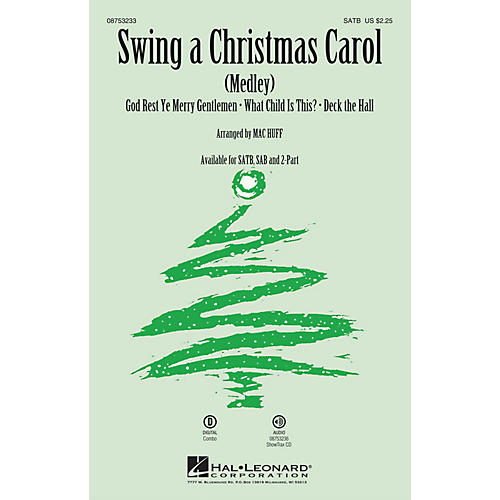 Hal Leonard Swing a Christmas Carol (Medley) SATB arranged by Mac Huff