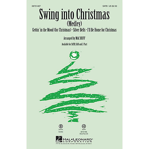 Hal Leonard Swing into Christmas (Medley) SATB arranged by Mac Huff