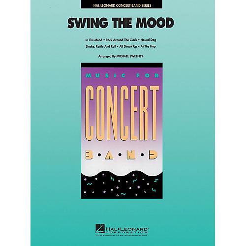 Hal Leonard Swing the Mood Concert Band Level 4 Arranged by Michael Sweeney