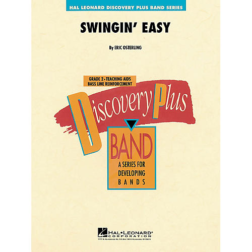 Hal Leonard Swingin' Easy - Discovery Plus Concert Band Series Level 2 arranged by Eric Osterling
