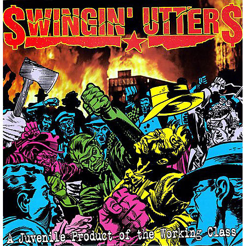 Alliance Swingin' Utters - Juvenile Product Of Working Class