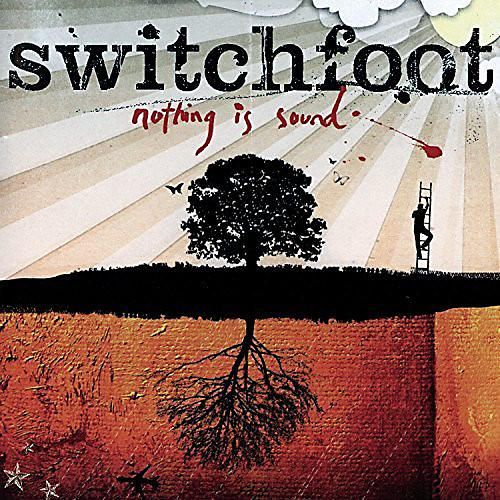 Alliance Switchfoot - Nothing Is Sound