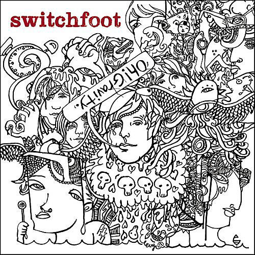 Alliance Switchfoot - Oh Gravity