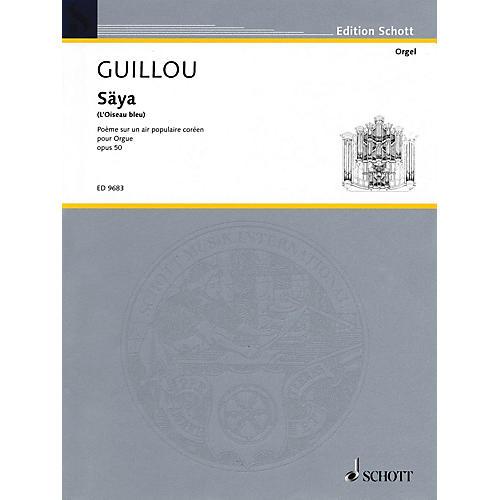 Schott Säya (L'Oiseau bleu) (Poème sur un air populaire coréen) Schott Series