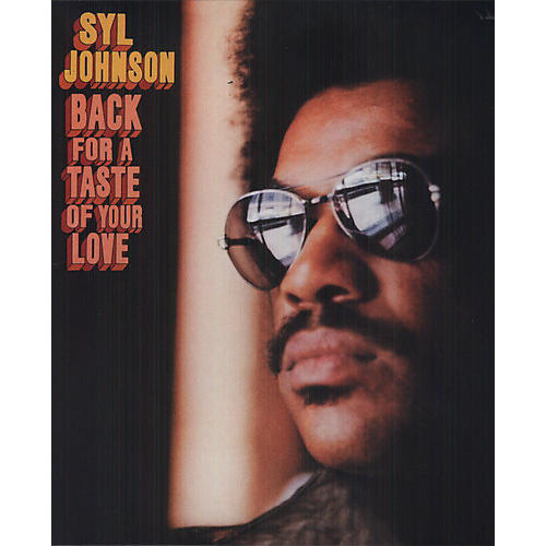 Alliance Syl Johnson - Back for a Taste of Your Love