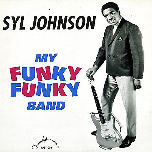 Alliance Syl Johnson - My Funky Funky Band