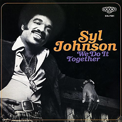 Alliance Syl Johnson - We Do It Together