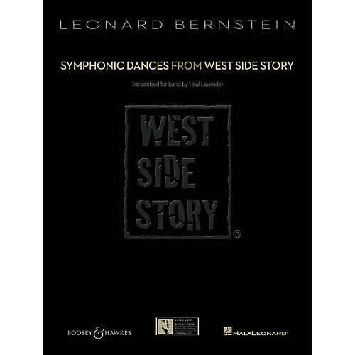 Hal Leonard Symphonic Dances from West Side Story Concert Band Level 6 by Leonard Bernstein Arranged by Paul Lavender