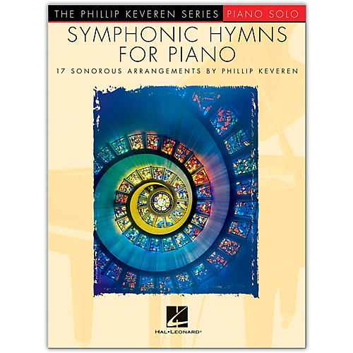 Hal Leonard Symphonic Hymns for Piano - Phillip Keveren Series for Piano Solo