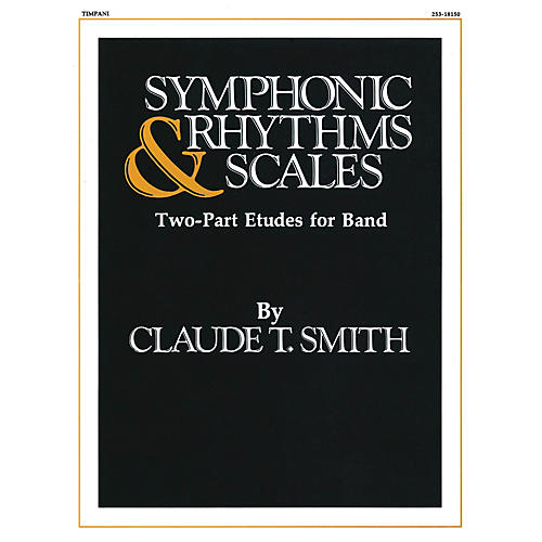 Hal Leonard Symphonic Rhythms & Scales (Two-Part Etudes for Band and Orchestra Timpani) Concert Band Level 2-4