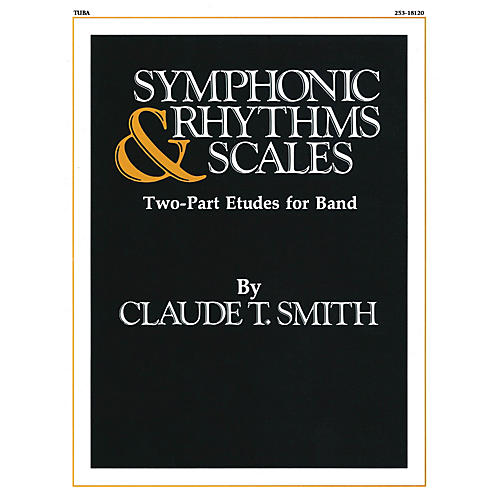 Hal Leonard Symphonic Rhythms & Scales (Two-Part Etudes for Band and Orchestra Tuba (B.C.)) Concert Band Level 2-4