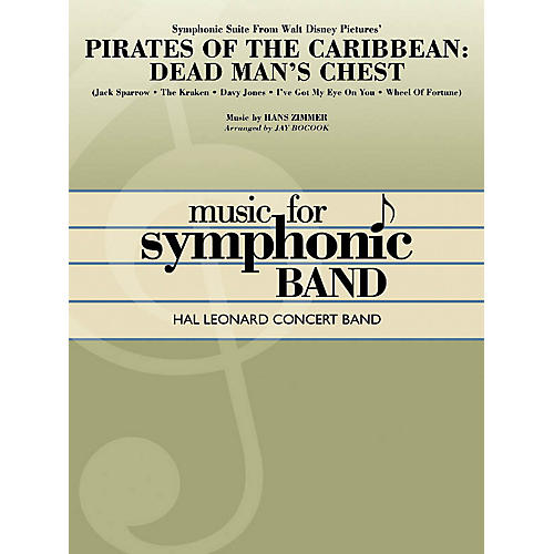 Hal Leonard Symphonic Suite from Pirates of the Caribbean: Dead Man's Chest Concert Band Level 4 by Jay Bocook