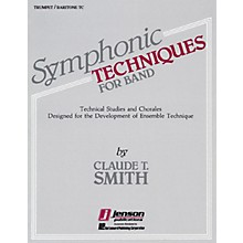 Hal Leonard Symphonic Techniques for Band (Bb Trumpet & Baritone TC) Concert Band Level 2-3 by Claude T. Smith