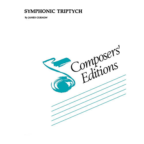 Hal Leonard Symphonic Triptych Concert Band Level 5 Composed by James Curnow