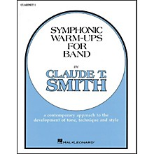 Hal Leonard Symphonic Warm-Ups For Band For B Flat Clarinet 1