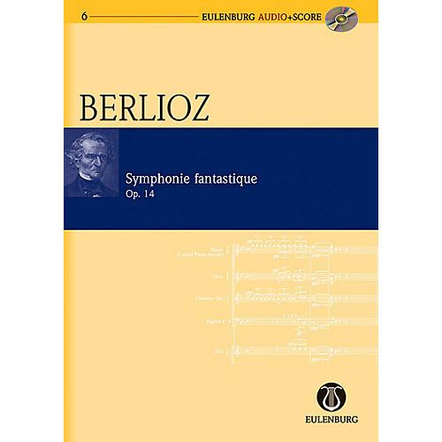 Eulenburg Symphonie Fantastique Op. 14 Eulenberg Audio plus Score Series Composed by Hector Berlioz