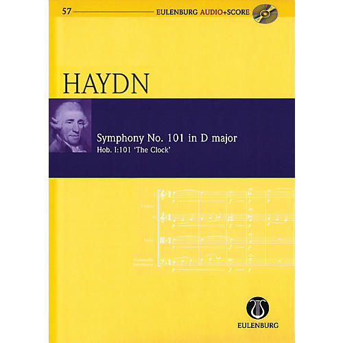 Eulenburg Symphony No 101 in D Major Hob I:101 The Clock Eulenberg Audio plus Score w/ CD by Haydn