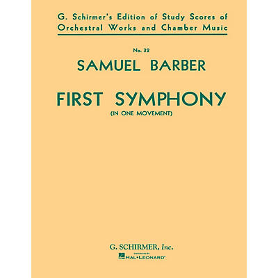 G. Schirmer Symphony No. 1, Op. 9 (Study Score) Study Score Series Composed by Samuel Barber