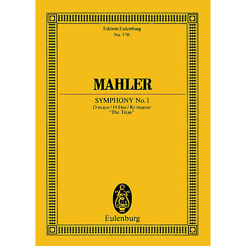 Eulenburg Symphony No. 1 in D Major The Titan (Study Score) Schott Series Composed by Gustav Mahler