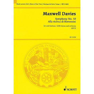 Schott Symphony No. 10 'Alla ricerca di Borromini' Study Score Series Softcover Composed by Peter Maxwell Davies