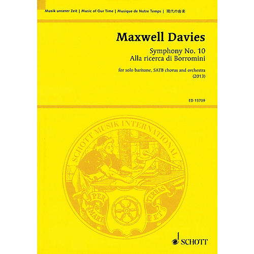 Schott Symphony No. 10 'Alla ricerca di Borromini' Study Score Series Softcover Composed by Peter Maxwell Davies