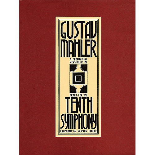 Hal Leonard Symphony No. 10 (Full Score) Study Score Series Composed by Gustav Mahler Edited by Deryck Cooke