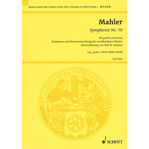 Schott Symphony No. 10, Op. posth. Study Score Softcover Composed by Gustav Mahler Arranged by Yoel H. Gamzou
