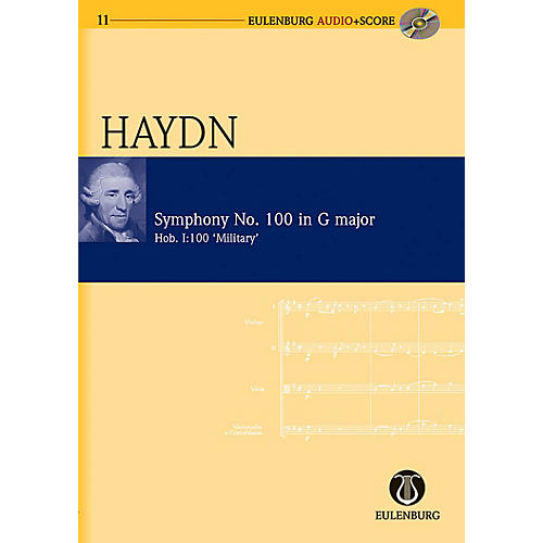 Eulenburg Symphony No. 100 in G Major (Military) Hob. I:100 London No. 12 Eulenberg Audio plus Score by Haydn