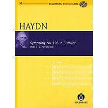 Eulenburg Symphony No. 103 in E-flat Maj Hob I:103 Drum Roll Eulenberg Audio plus Score W/ CD by Haydn