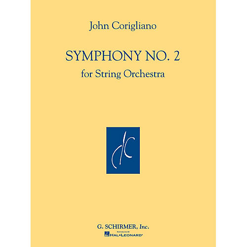 G. Schirmer Symphony No. 2 (for String Orchestra Full Score) Study Score Series Composed by John Corigliano