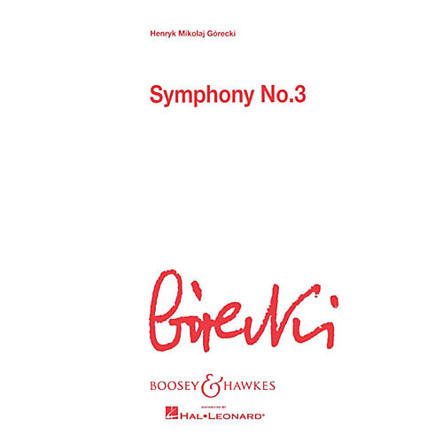 Boosey and Hawkes Symphony No. 3, Op. 36 (Score) Boosey & Hawkes Scores/Books Series Softcover by Henryk Mikolaj Górecki