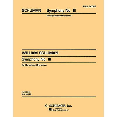 G. Schirmer Symphony No. 3 (Study Score No. 27) Study Score Series Composed by William Schuman