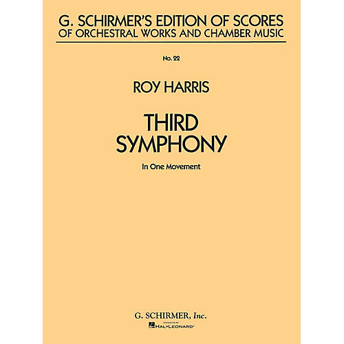 G. Schirmer Symphony No. 3 (in 1 movement) (Study Score No. 22) Study Score Series Composed by Roy Harris