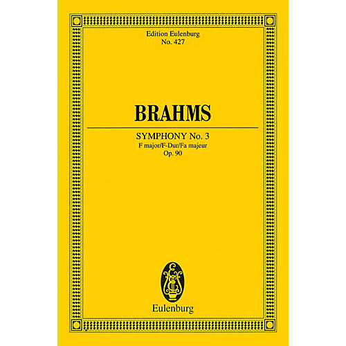 Eulenburg Symphony No. 3 in F Major, Op. 90 (Study Score) Schott Series Softcover Composed by Johannes Brahms
