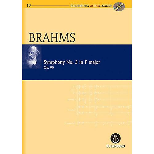 Eulenburg Symphony No. 3 in F Major op. 90 Eulenberg Audio plus Score Series Composed by Johannes Brahms