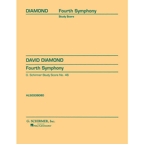 G. Schirmer Symphony No. 4 (1945) (Study Score No. 46) Study Score Series Composed by David Diamond