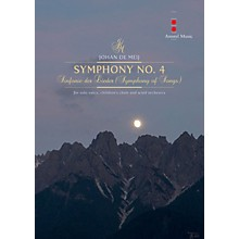 Amstel Music Symphony No. 4 (Sinfonie Der Lieder) Concert Band Composed by Johan de Meij