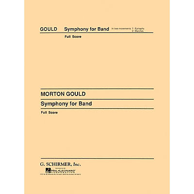 G. Schirmer Symphony No. 4 for Band (West Point Symphony) (Score and Parts) Concert Band Level 4-5 by Morton Gould