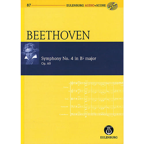 Eulenburg Symphony No. 4 in B-flat Major, Op. 60 Eulenberg Audio plus Score with CD by Beethoven Edited by Clarke